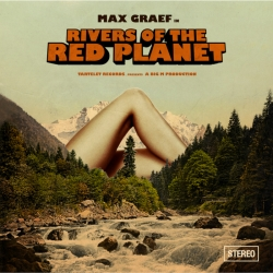 Max Graef - Rivers Of The Red Planet